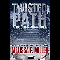Twisted Path (A Bodhi King Novel Book 4)