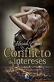 Conflicto de intereses (Romantic Ediciones) (Spanish Edition)