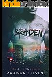 Braden: #5 (Kelly Clan)
