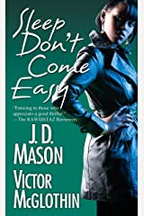 Sleep Don't Come Easy Kindle Edition