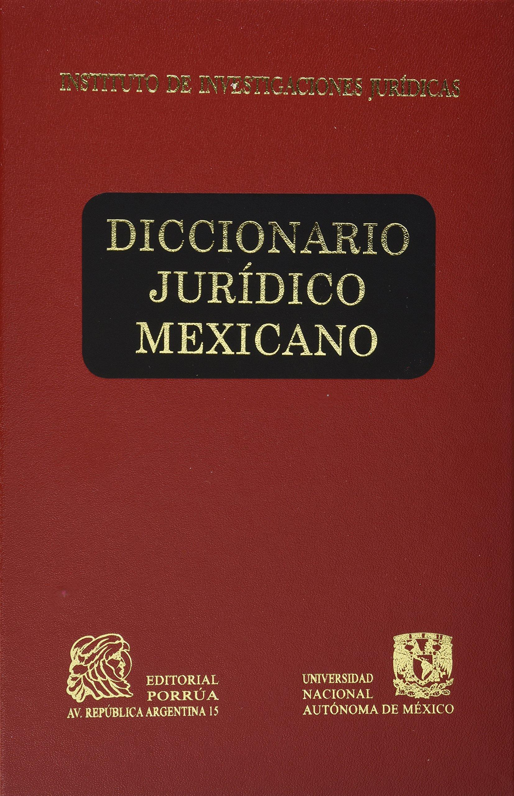 Diccionario juridico mexicano volumenes 1 4 sin autor ed porrua unam me amazon com mx libros