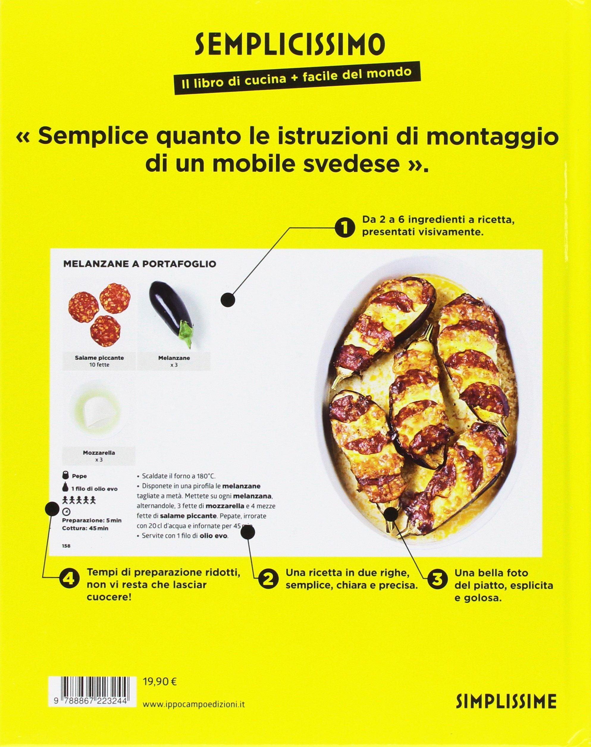 Amazon.it: Semplicissimo. Il libro di cucina + facile del mondo: 2 ...