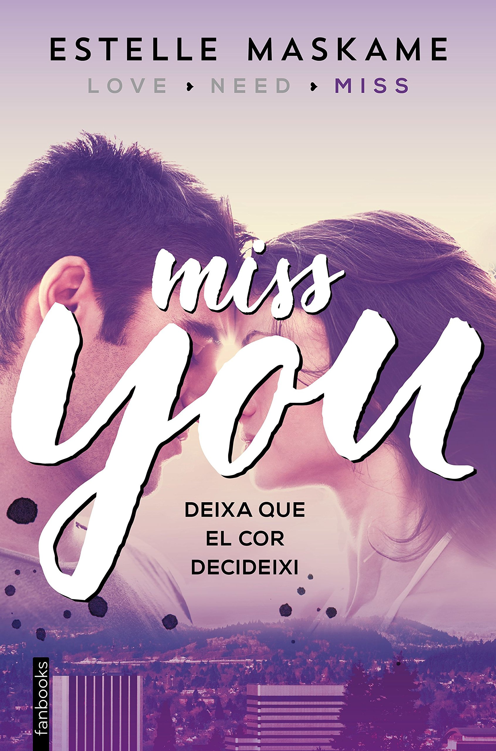 You 3. Miss you (FICCIÓ): Amazon.es: Estelle Maskame, Esther Roig Giménez: Libros