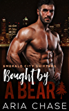 Bought By A Bear (Emerald City Shifters Book 6)
