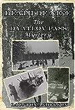 Death of Nine: The Dyatlov Pass Mystery (English Edition)