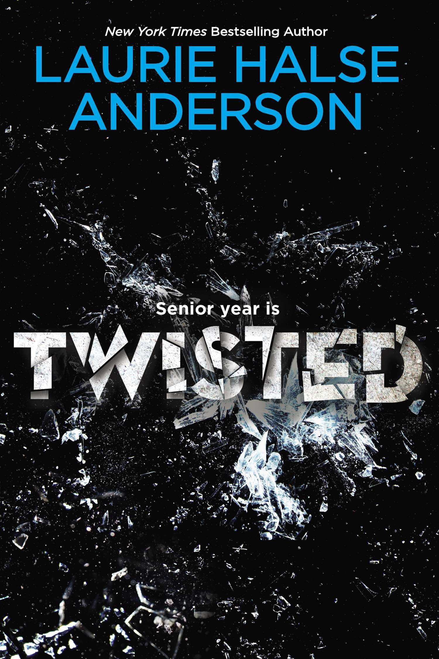 Amazon com: Twisted (2015142411841): Laurie Halse Anderson