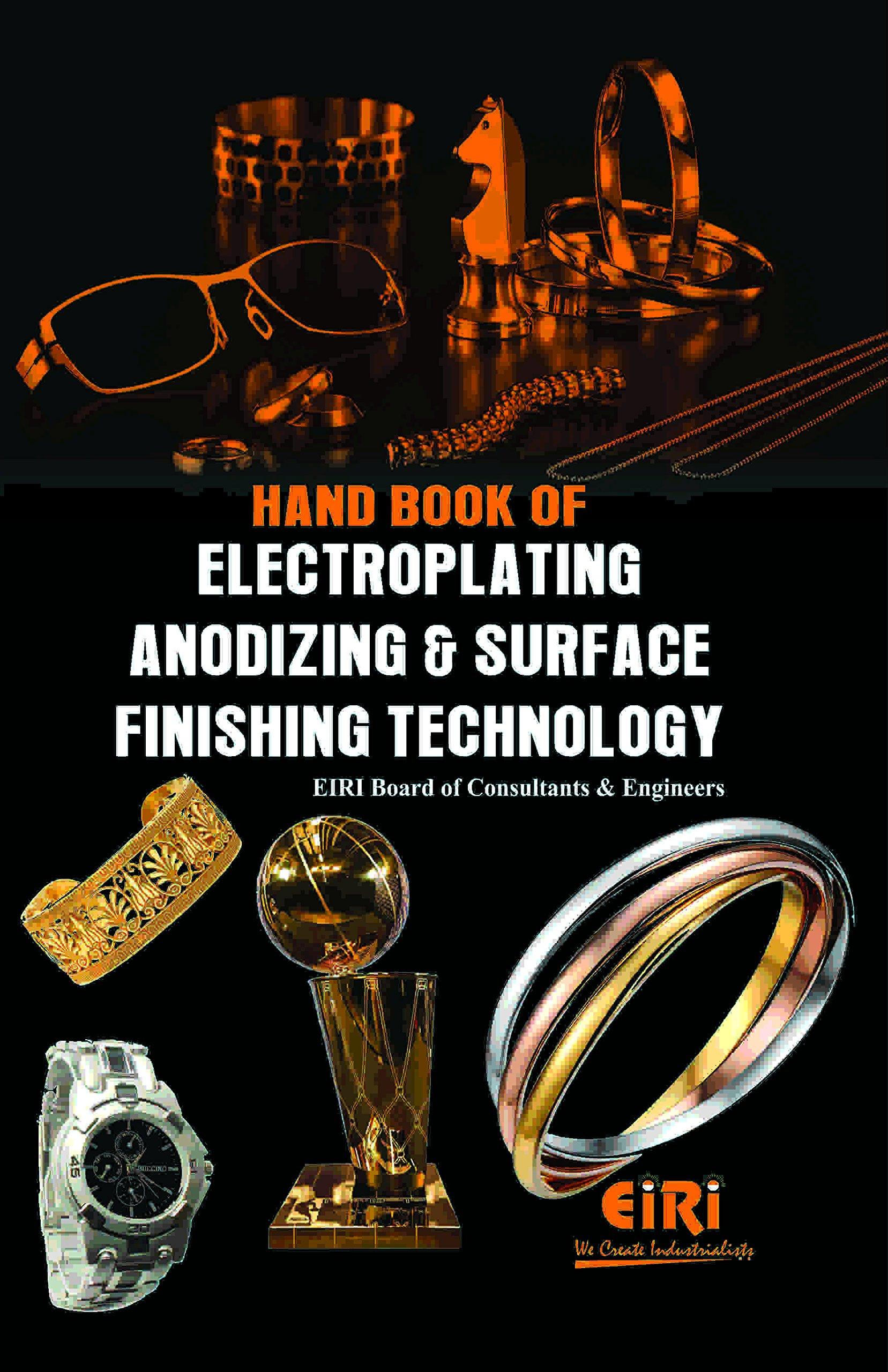 Hand Book Of Electroplating Anodizing & Surface Finishing Technology