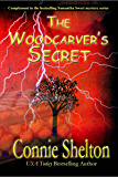 The Woodcarver's Secret: Complement to the bestselling Samantha Sweet mystery series (Samantha Sweet Magical Cozy Mystery Series)