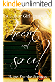 Heart & Soul: a sweet inspirational romance (A Guitar Girl Romance Book 3)