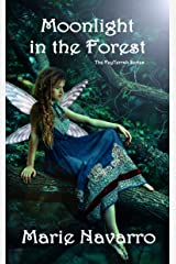 Moonlight in the Forest (The FeyTerrah Series Book 3) Kindle Edition