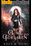 Girl, Forsaken (Girl, Vampire Book 2)