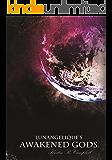 Awakened Gods (The Lunangelique Series Book 3)