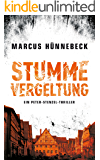 Stumme Vergeltung (Ein Peter-Stenzel-Thriller 2)