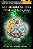 Les Enfants de Dana - D'Ombre et de Lumière: Fantasy