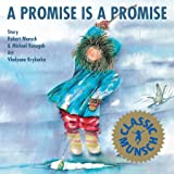 A Promise is Promise (Munsch for Kids)