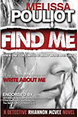 Find Me (Detective Rhiannon McVee Crime Mystery Book 1) Kindle Edition