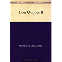 Don Quijote II (Spanish Edition)