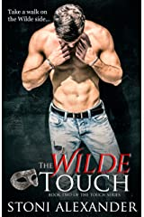 THE WILDE TOUCH: Book Two of The Touch Series Kindle Edition