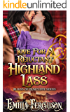 Love For A Reluctant Highland Lass (Blood of Duncliffe Series) (A Medieval Scottish Romance Story)