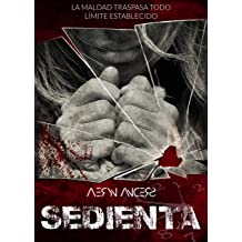 Sedienta (Spanish Edition) Dec 13, 2018