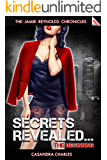 Secrets Revealed… The Beginning (The Jamie Reynolds Chronicles Book 2)