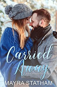 Carried Away (Six Degrees Book 3)