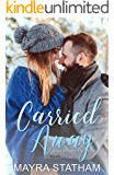Carried Away: A Novella (Six Degrees Series Book 3)