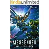 Infinite Crown: A Mecha Scifi Epic (The Messenger Book 15)