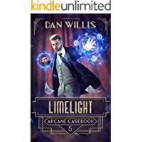 Limelight (Arcane Casebook Book 5)