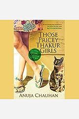 Those Pricey Thakur Girls Audible Audiobook