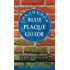 London Blue Plaque Guide: Fourth Edition: Fourth Edition