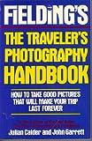 Fielding's Traveler's Photography Handbook