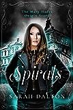 Spirals: The Mary Hades Origin Story