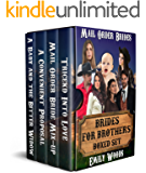 Mail Order Brides: Brides for Brothers Boxed Set