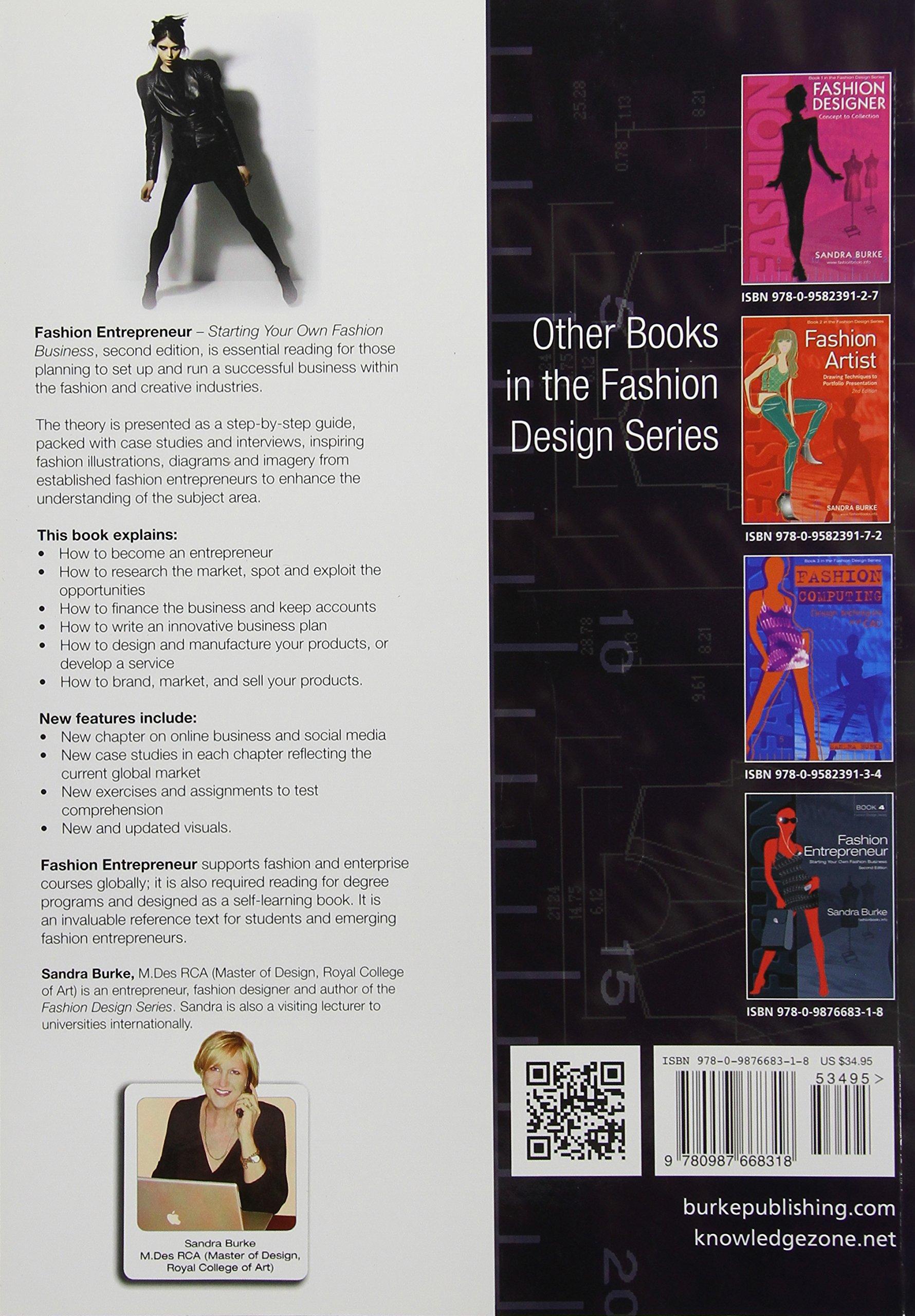 Fashion Entrepreneur: Starting Your Own Fashion Business (FASHION DESIGN SERIES)