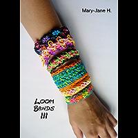 Loom Bands 3 - Herausforderung (English Edition)