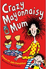 Crazy Mayonnaisy Mum Kindle Edition