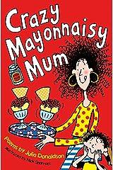Crazy Mayonnaisy Mum (English Edition) eBook Kindle