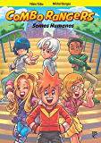 Combo Rangers Graphic Novel vol. 2 - Somos Humanos