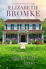 The House on Apple Hill Lane: A Harbor Hills Novel Kindle Edition