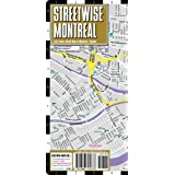 Streetwise Montreal Map - Laminated City Street Map of Montreal, Canada: Folding Pocket Size Travel Map (Streetwise (Streetwise Maps))