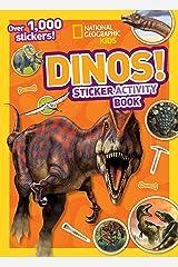 National Geographic Kids Dinos Sticker Activity Book: Over 1,000 Stickers! (NG Sticker Activity Books) Paperback