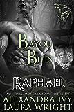 Raphael: Bayou Bites (Bayou Heat Book 1)