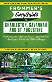 Frommer's EasyGuide to Charleston, Savannah and St. Augustine (Easy Guides)