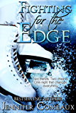 Fighting for the Edge (Edge Series Book 3)