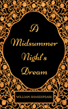 A Midsummer Night's Dream: By William Shakespeare - Illustrated (English Edition)