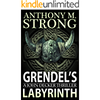 Grendel's Labyrinth: A Supernatural Horror Thriller (John Decker Series Book 4) book cover