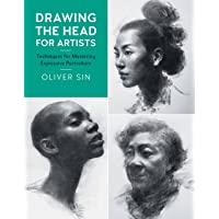 Drawing the Head for Artists: Techniques for Mastering Expressive Portraiture (Volume 2)