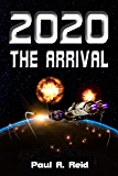 2020: The Arrival