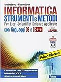 Informatica strumenti e metodi. Per il primo biennio delle Scuole superiori. Con e-book. Con espansione online